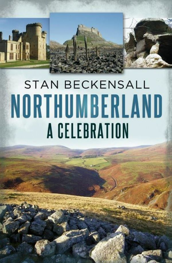 'Northumberland: A Celebration' by Stan Beckensall